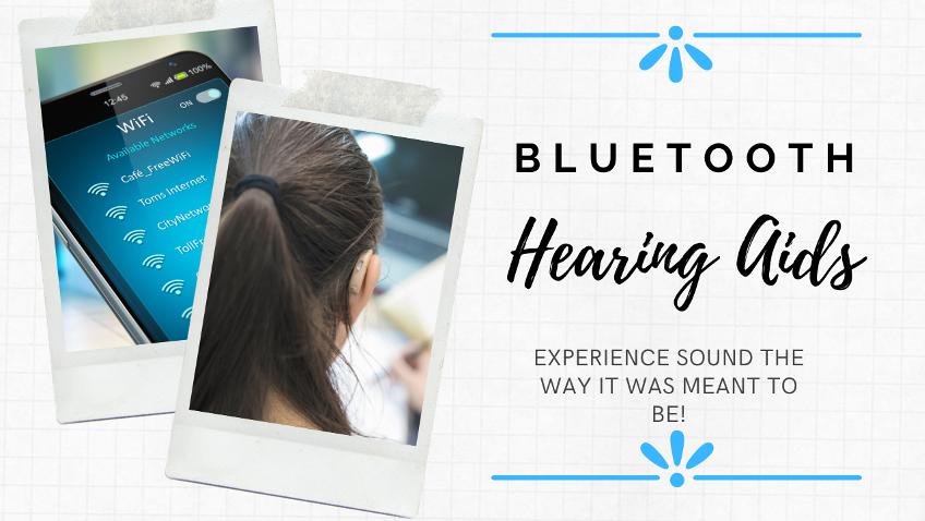 Bluetooth Hearing Aids